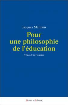 jacques-maritain-pour-une-philosophie-de-l-educ